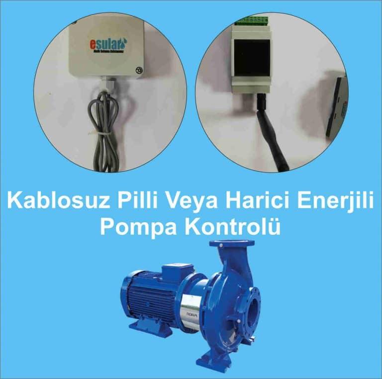 Kablosuz Pilli Veya Harici Enerjili Pompa Kontrolü